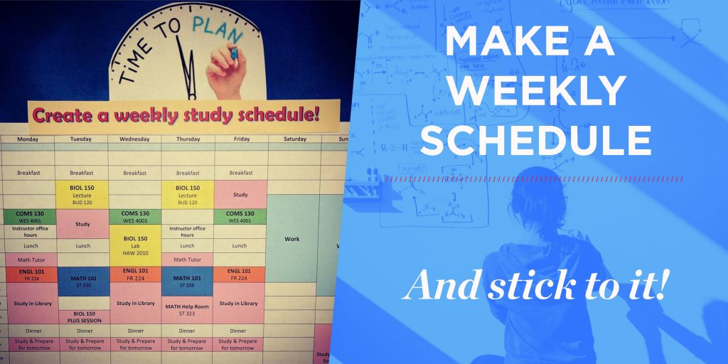 Text reads: Make a weekly schedule and stick to it!